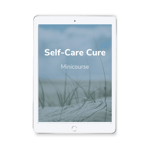 Self-Care Cure Minicourse