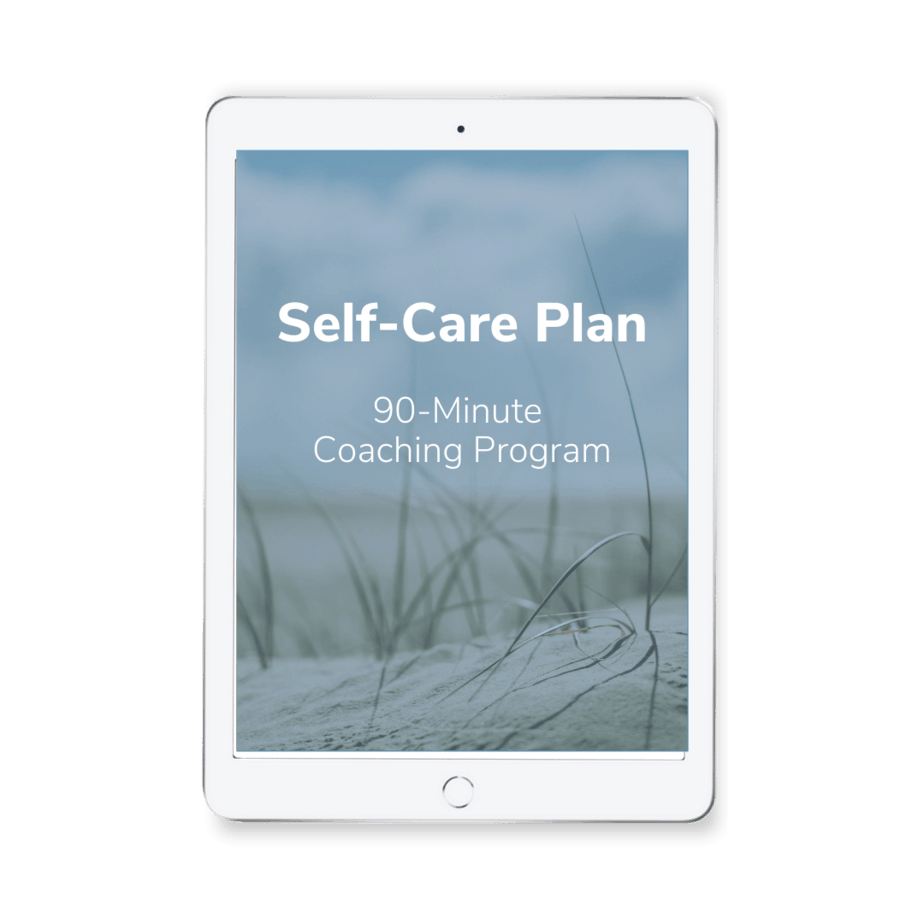 Self Care Plan - High-Performing Work-Life Mix Coaching