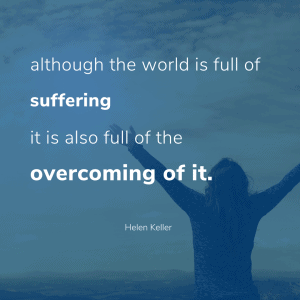 overcome suffering 300x300 - When You Need Stress Relief Try My Itty Bitty Resilience Practices